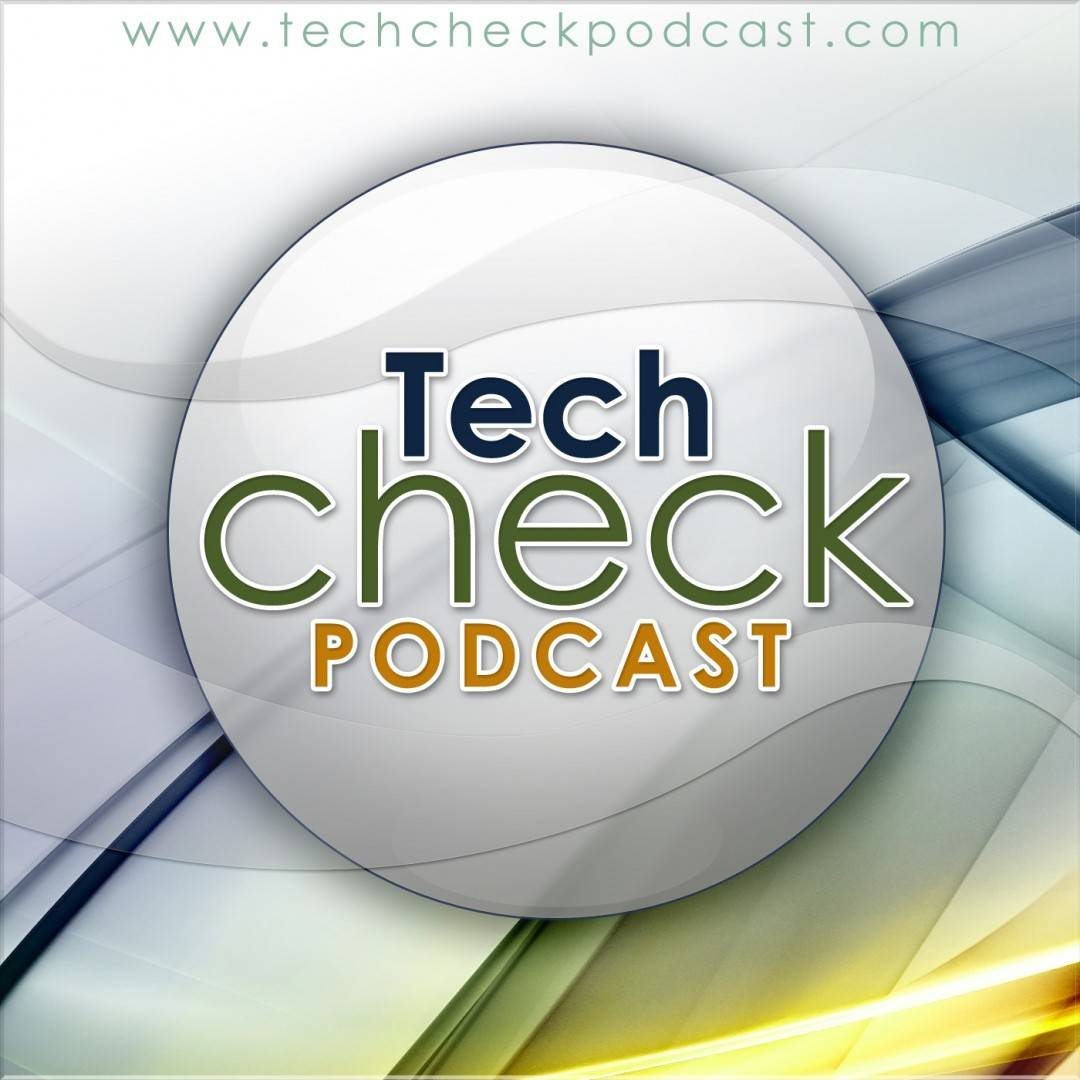 Tech Check Podcast