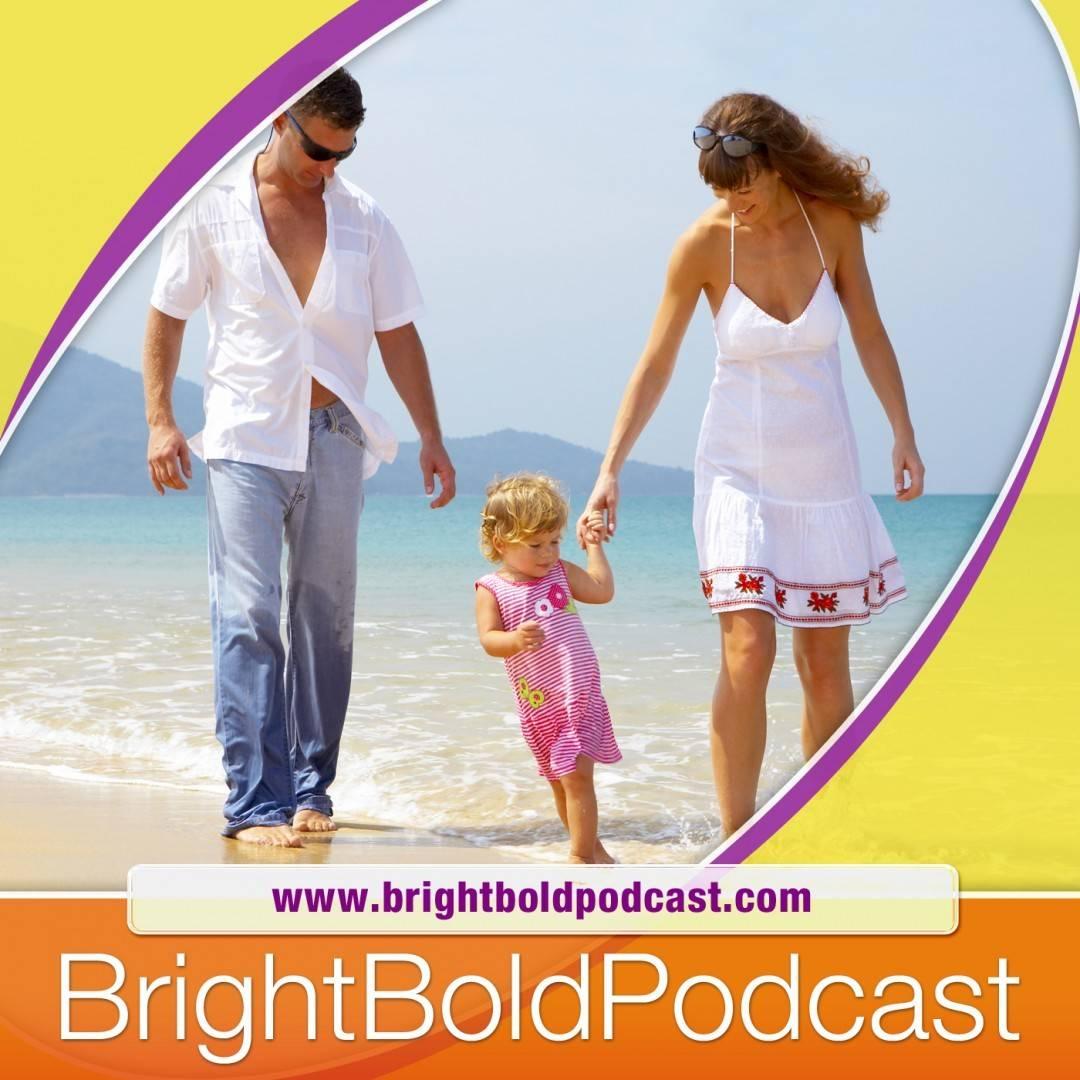 Bright Bold Podcast