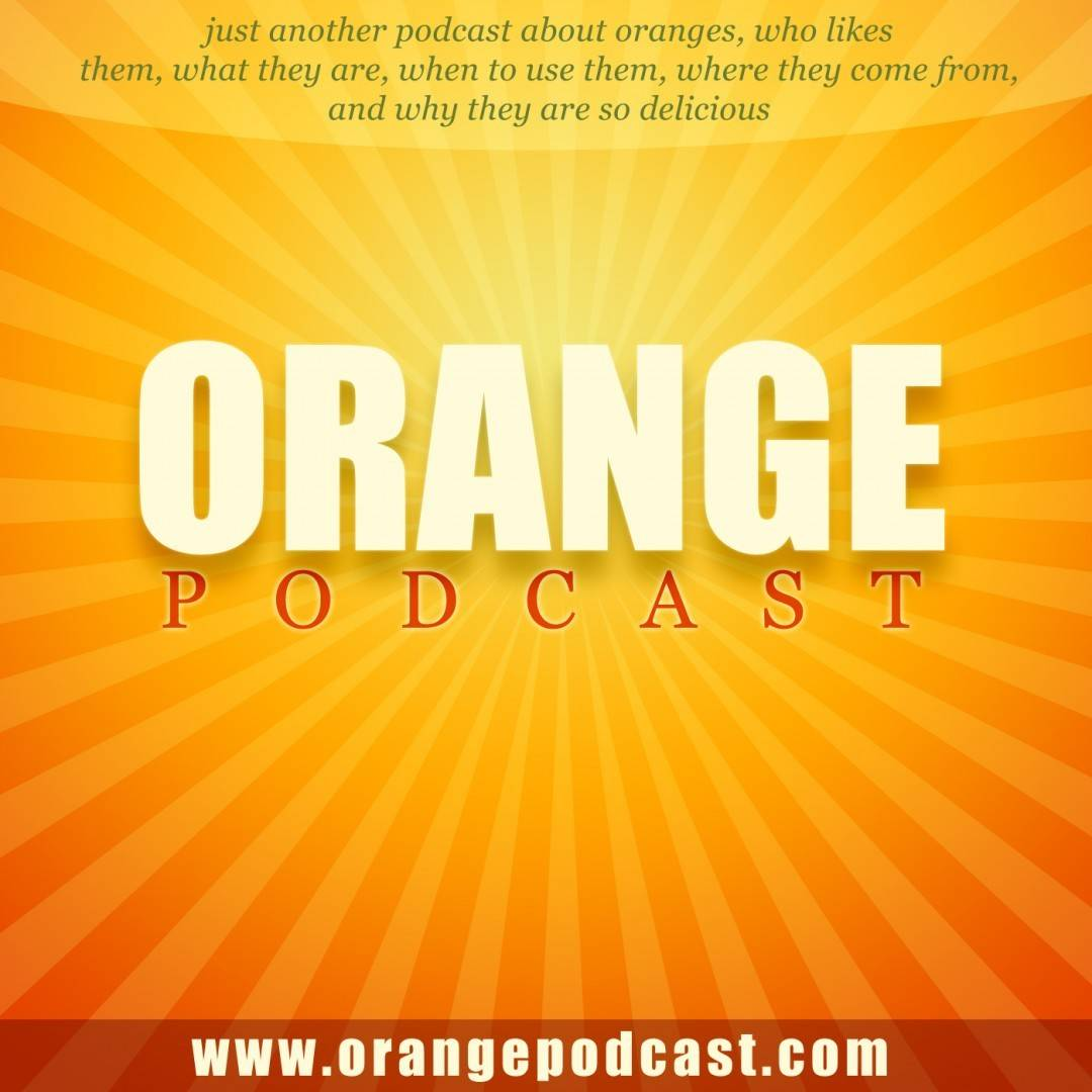 Orange Podcast