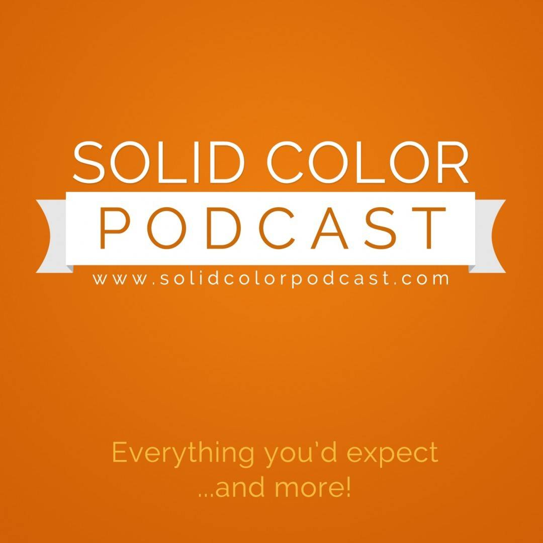 Solid Color Podcast