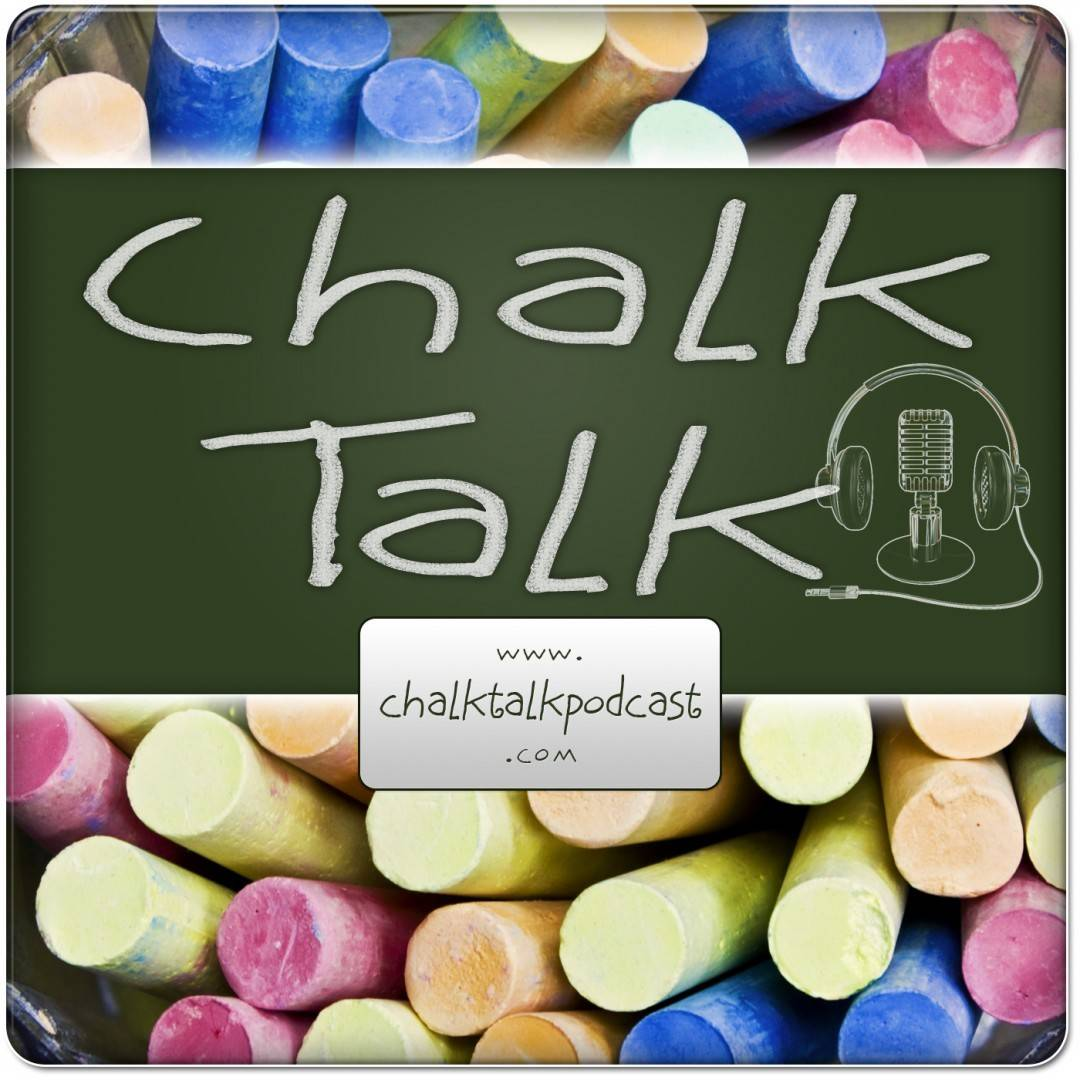 Chalk Talk Podcast