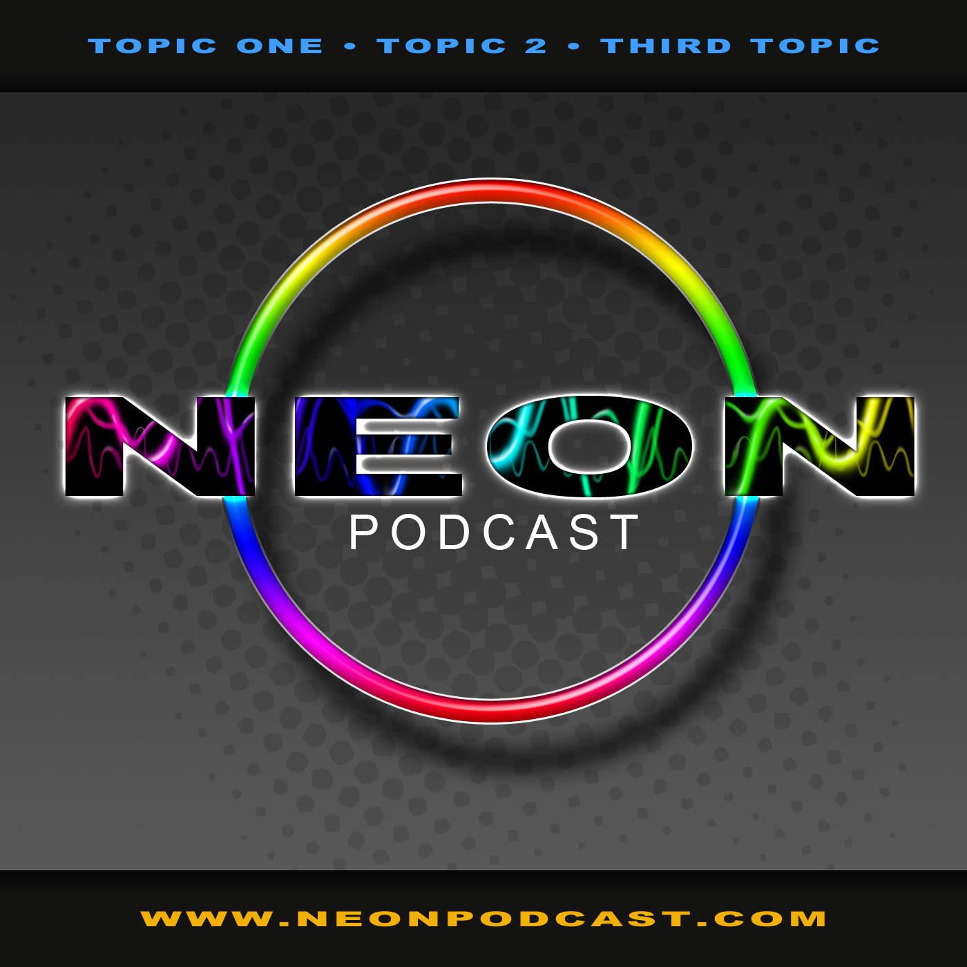 Neon Podcast