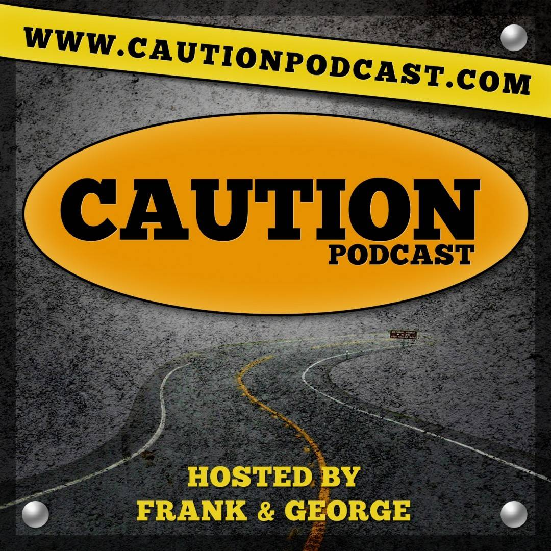 Caution Podcast